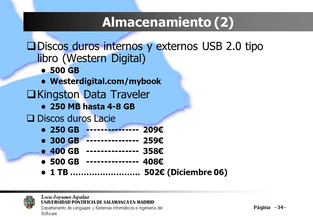 Almacenamiento (2) Discos duros internos y externos USB 2.0 tipo libro (Western Digital) 500 GB. Westerdigital.com/mybook.
