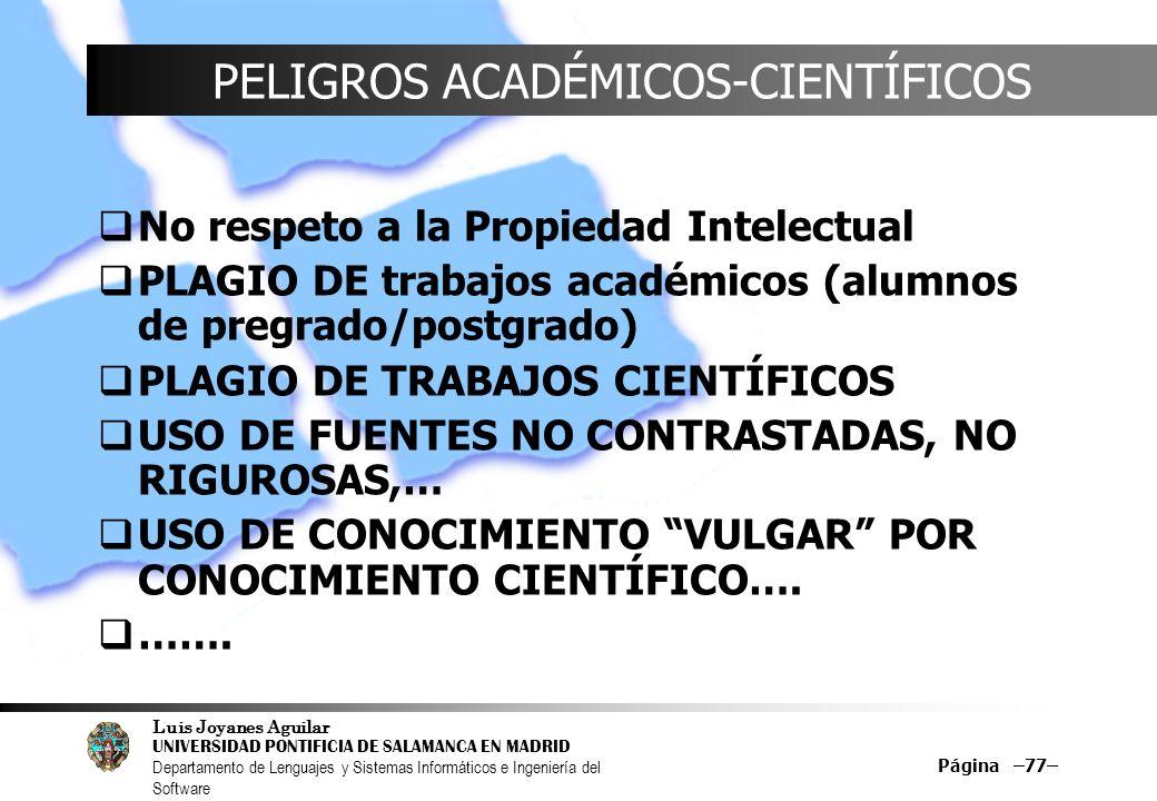 PELIGROS ACADÉMICOS-CIENTÍFICOS