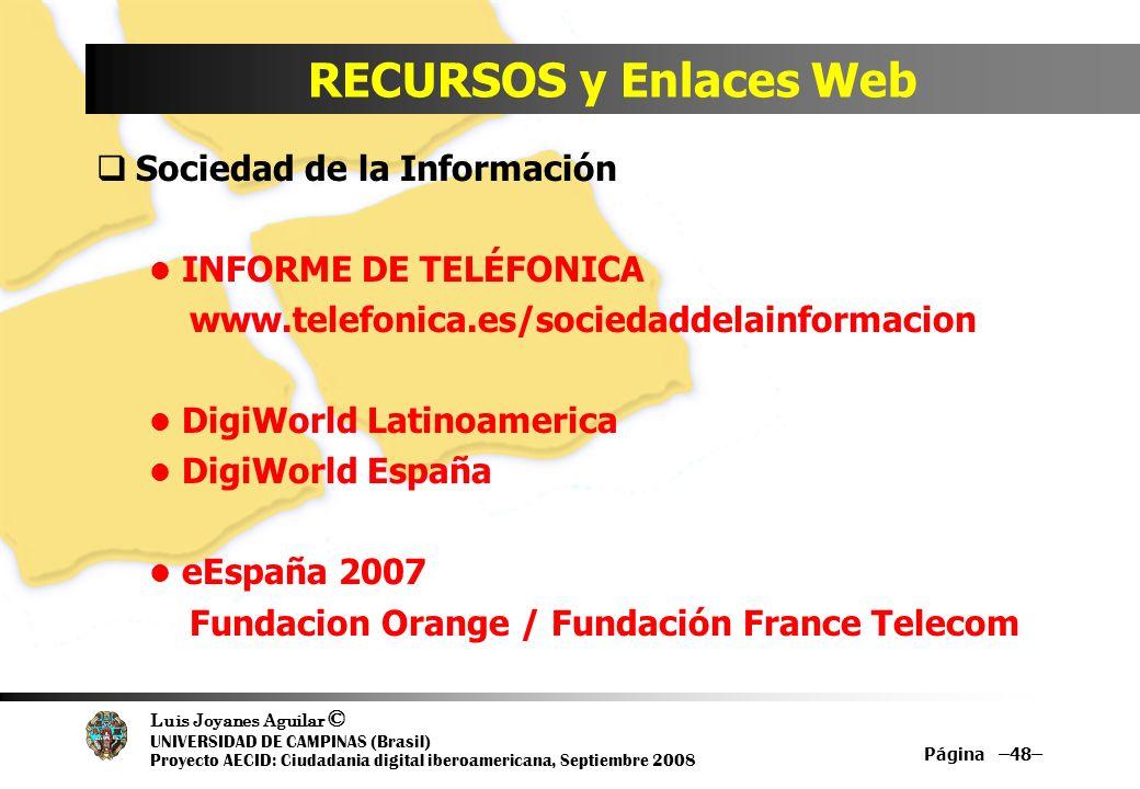 RECURSOS y Enlaces Web Sociedad de la Información