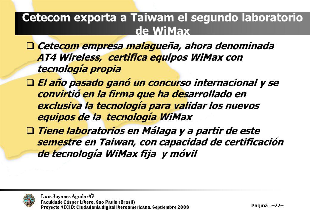 Cetecom exporta a Taiwam el segundo laboratorio de WiMax