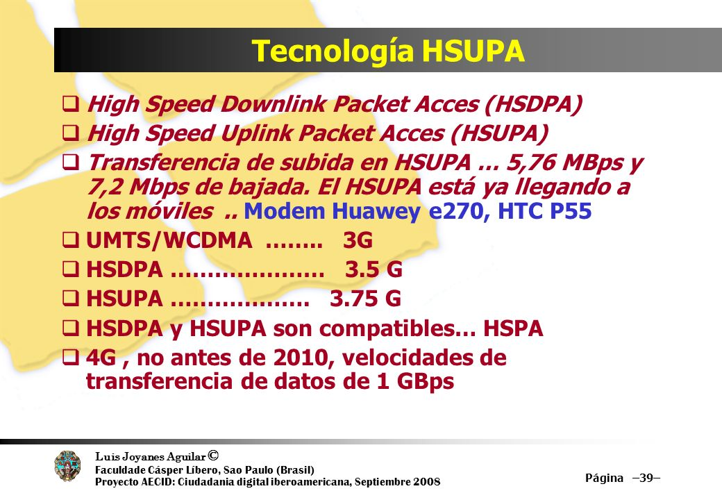 Tecnología HSUPA High Speed Downlink Packet Acces (HSDPA)