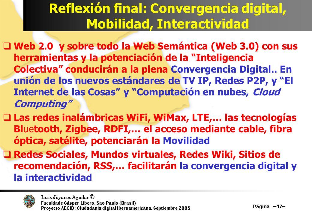 Reflexión final: Convergencia digital, Mobilidad, Interactividad