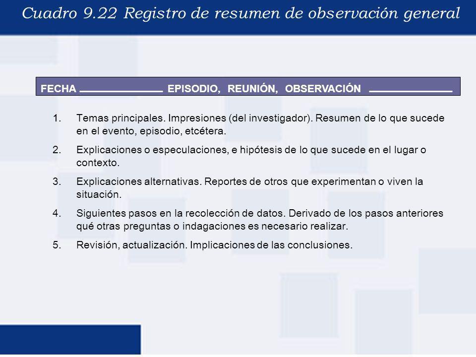 Cuadro 9.22 Registro de resumen de observación general