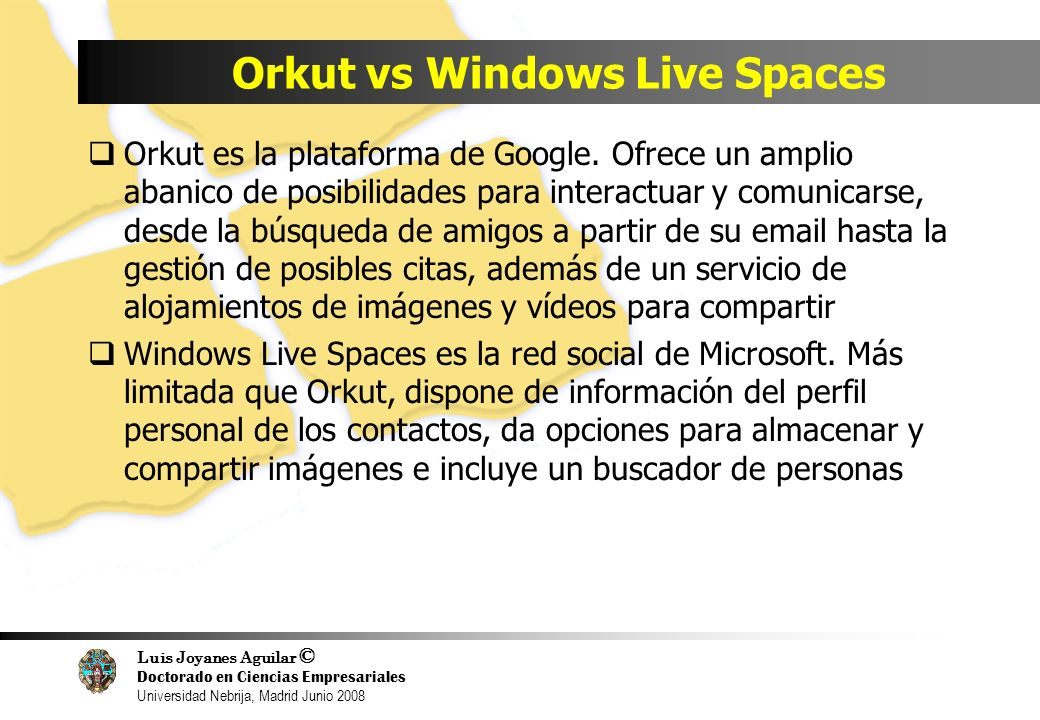 Orkut vs Windows Live Spaces