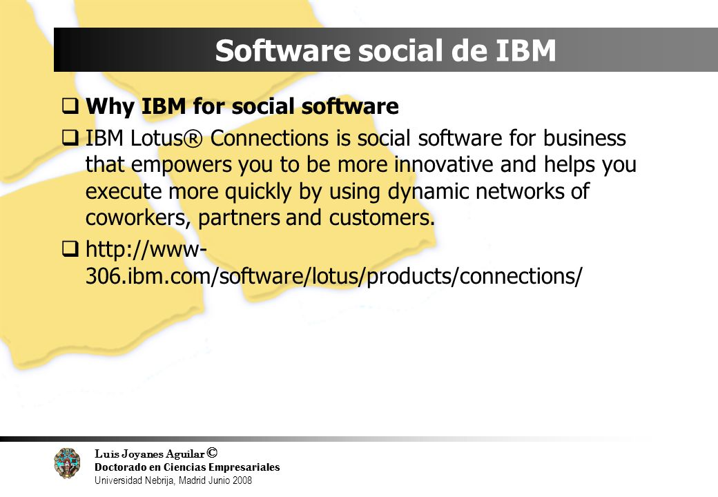 Software social de IBM Why IBM for social software