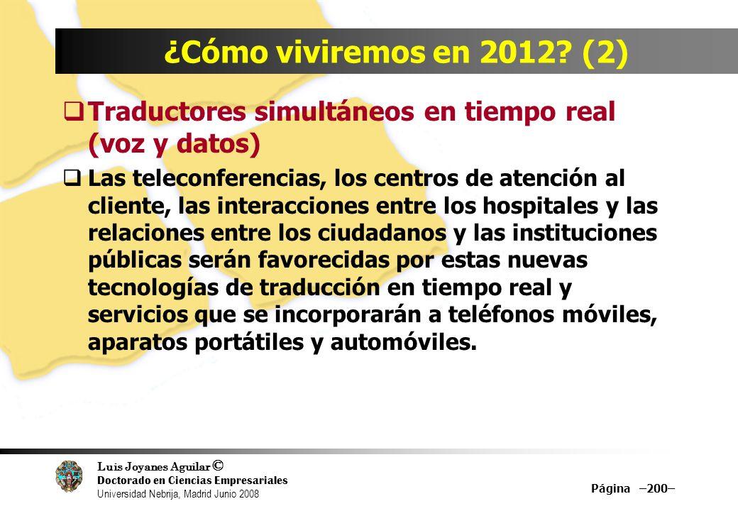 ¿Cómo viviremos en 2012 (2) Traductores simultáneos en tiempo real (voz y datos)