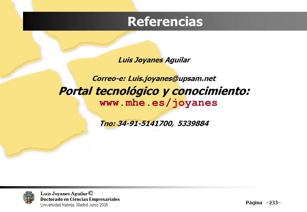 Referencias Portal tecnológico y conocimiento: www.mhe.es/joyanes