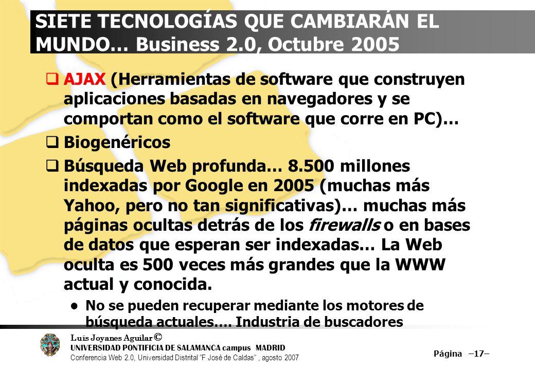 SIETE TECNOLOGÍAS QUE CAMBIARÁN EL MUNDO… Business 2.0, Octubre 2005