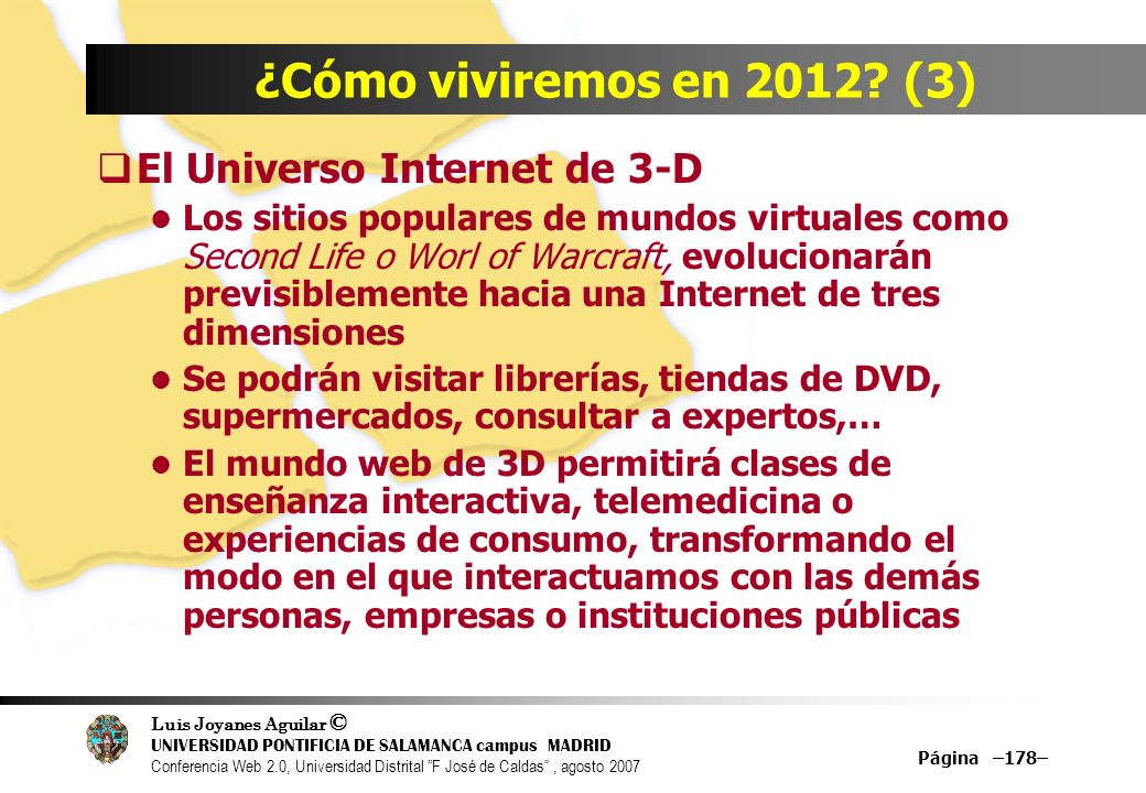 ¿Cómo viviremos en 2012 (3) El Universo Internet de 3-D