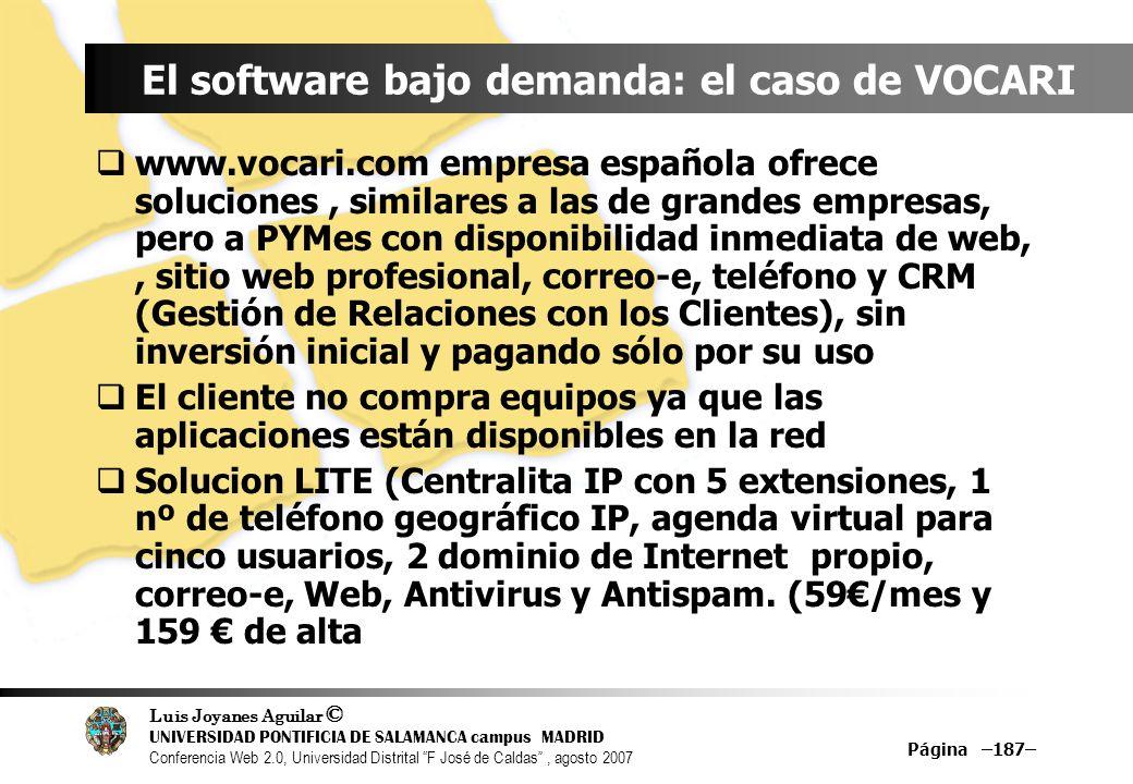 El software bajo demanda: el caso de VOCARI