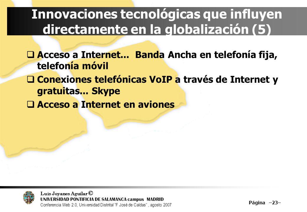 Innovaciones tecnológicas que influyen directamente en la globalización (5)
