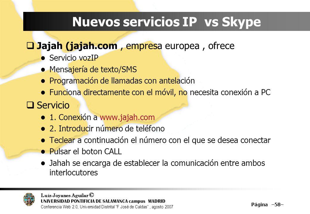 Nuevos servicios IP vs Skype