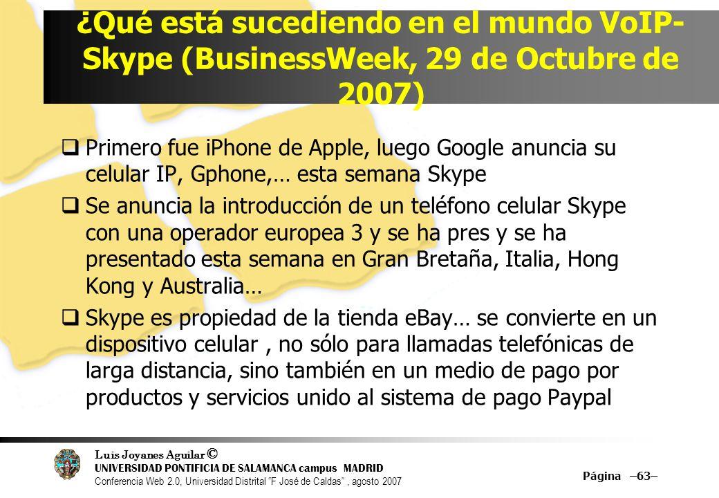 ¿Qué está sucediendo en el mundo VoIP-Skype (BusinessWeek, 29 de Octubre de 2007)