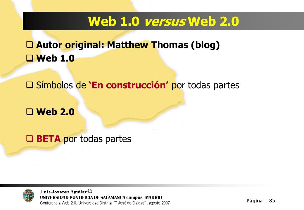 Web 1.0 versus Web 2.0 Autor original: Matthew Thomas (blog) Web 1.0
