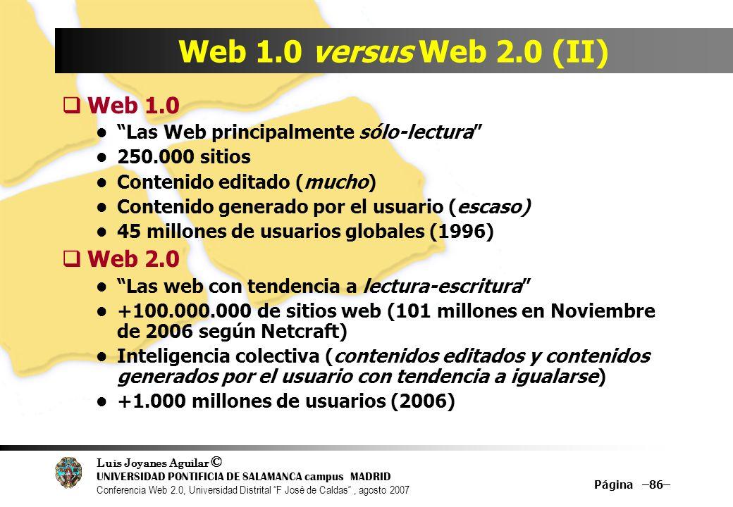 Web 1.0 versus Web 2.0 (II) Web 1.0 Web 2.0