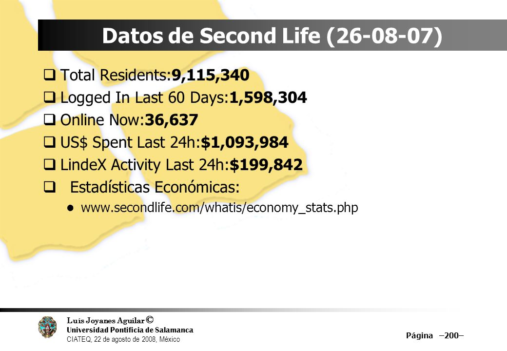 Datos de Second Life (26-08-07)