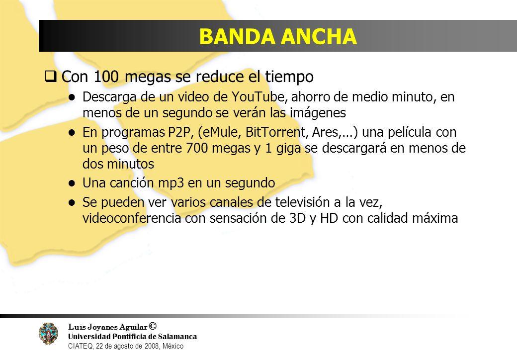 BANDA ANCHA Con 100 megas se reduce el tiempo