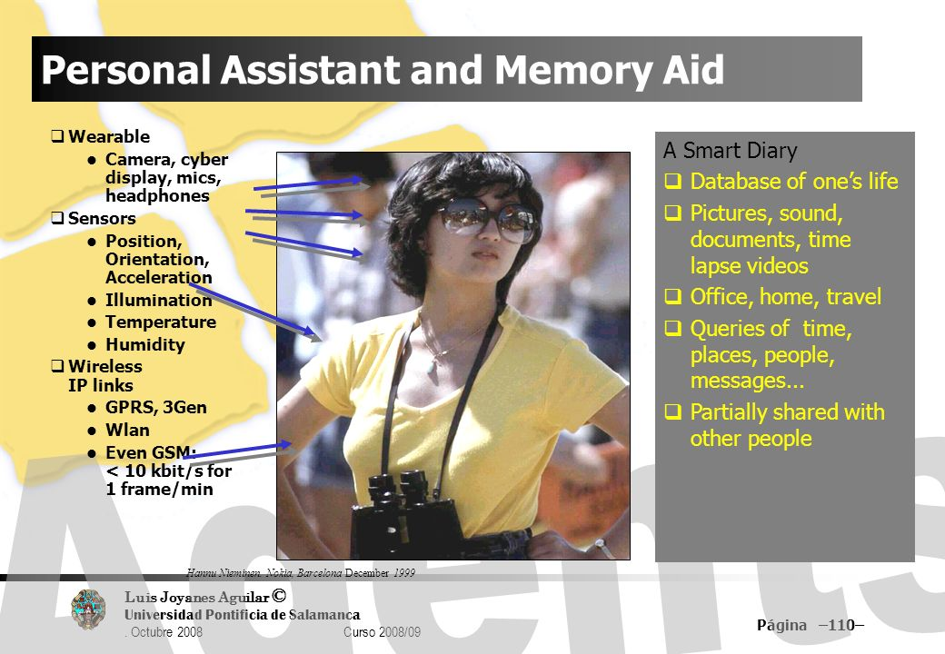 Personal Assistant and Memory Aid