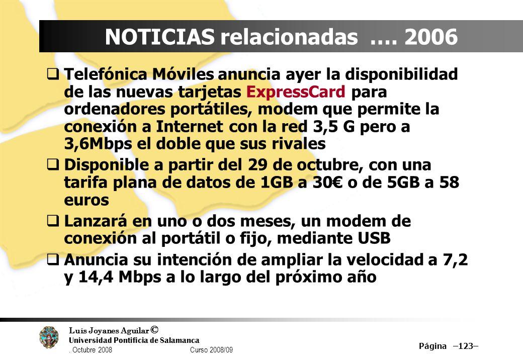 NOTICIAS relacionadas …. 2006