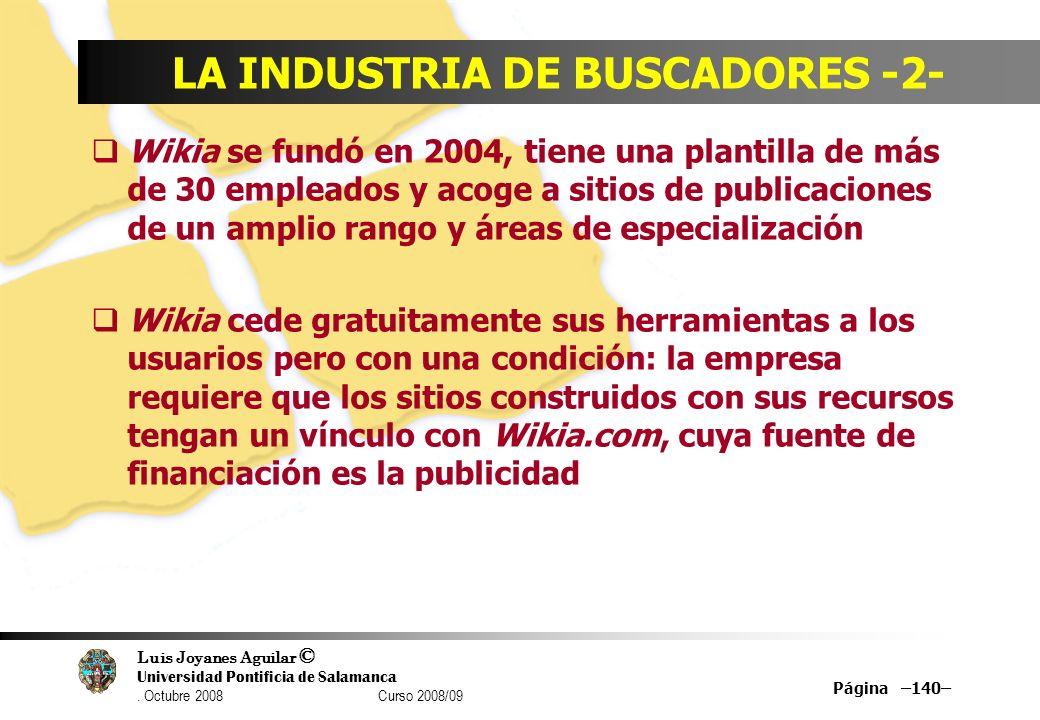 LA INDUSTRIA DE BUSCADORES -2-