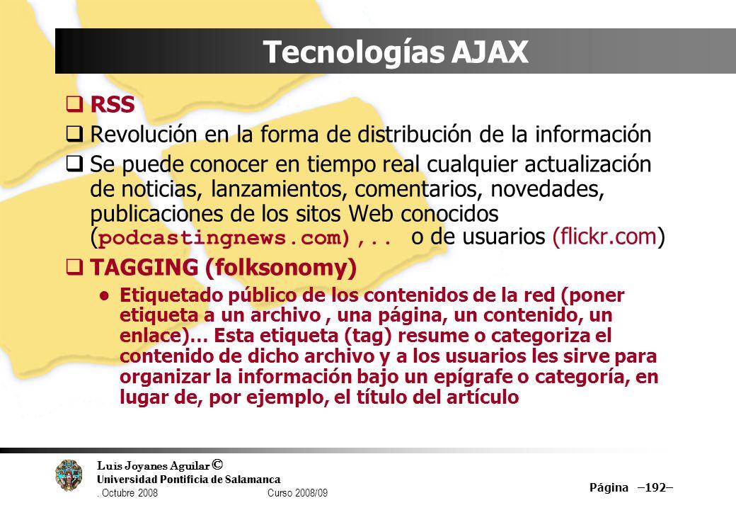 Tecnologías AJAX RSS. Revolución en la forma de distribución de la información.