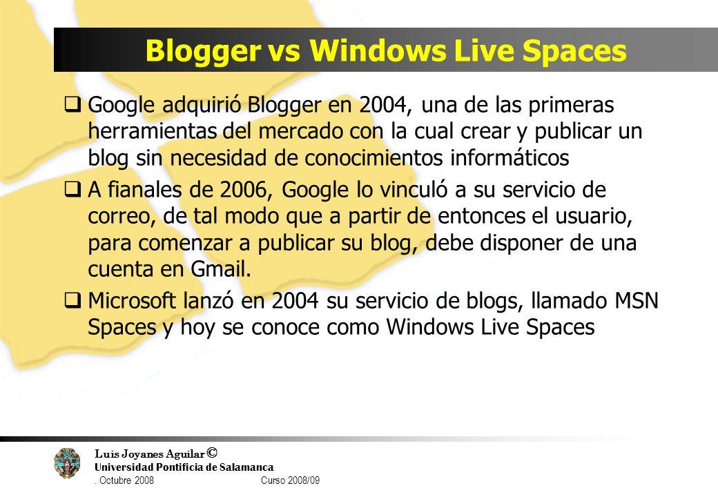 Blogger vs Windows Live Spaces