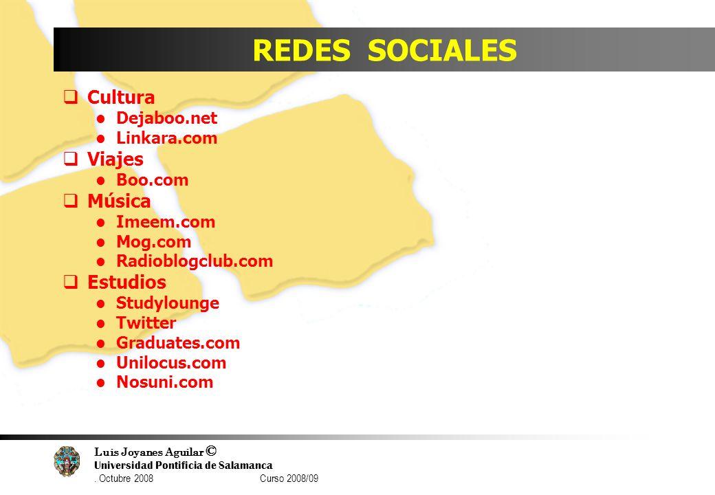 REDES SOCIALES Cultura Viajes Música Estudios Dejaboo.net Linkara.com