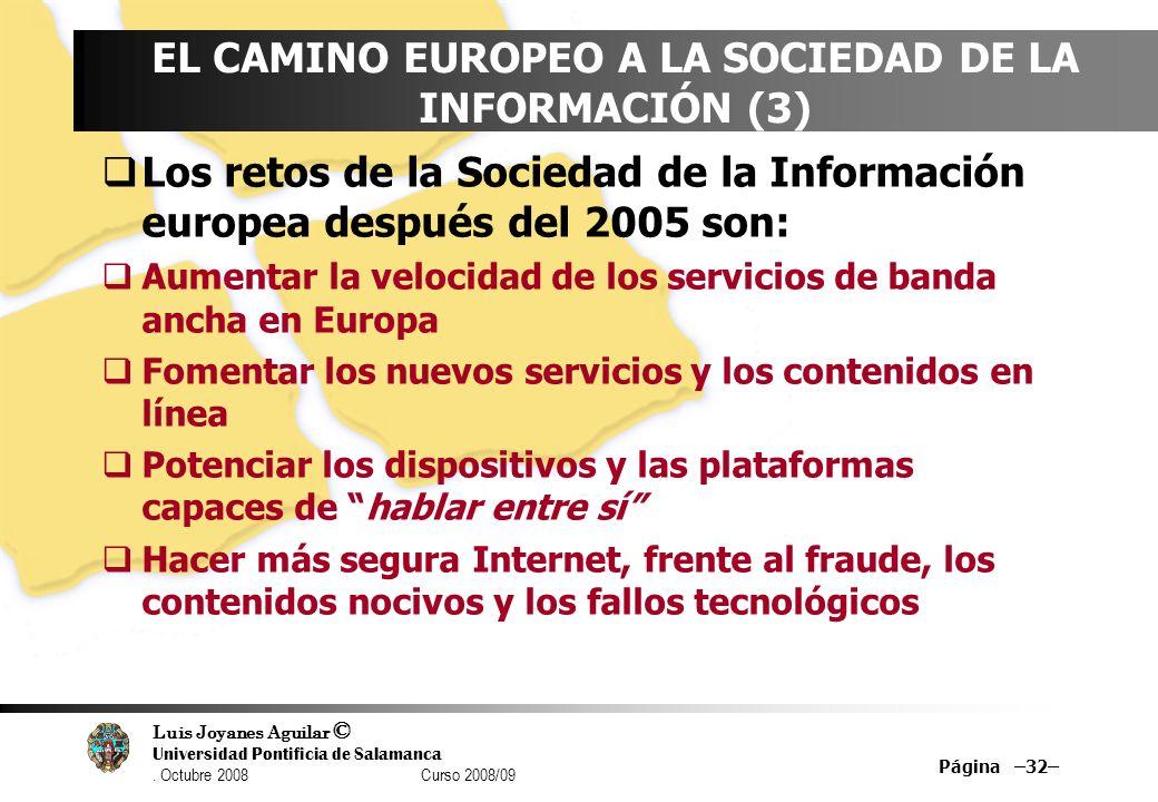 EL CAMINO EUROPEO A LA SOCIEDAD DE LA INFORMACIÓN (3)