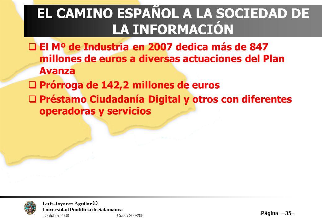 EL CAMINO ESPAÑOL A LA SOCIEDAD DE LA INFORMACIÓN