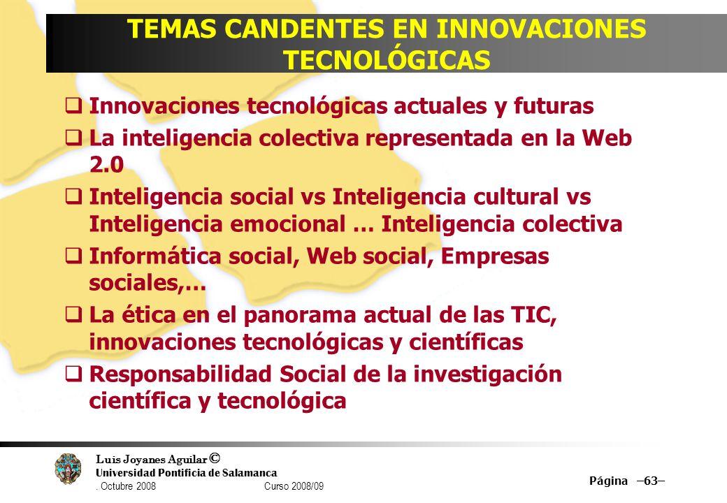 TEMAS CANDENTES EN INNOVACIONES TECNOLÓGICAS