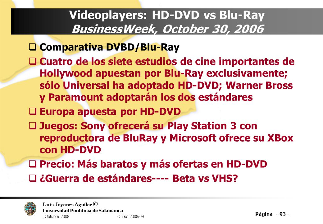 Videoplayers: HD-DVD vs Blu-Ray BusinessWeek, October 30, 2006