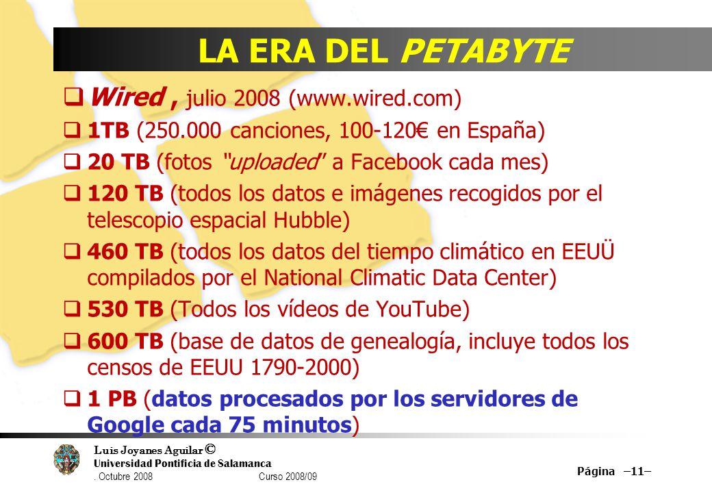 LA ERA DEL PETABYTE Wired , julio 2008 (www.wired.com)
