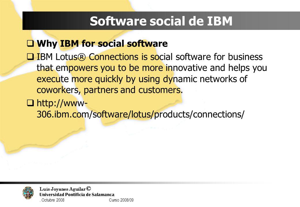 Software social de IBM Why IBM for social software