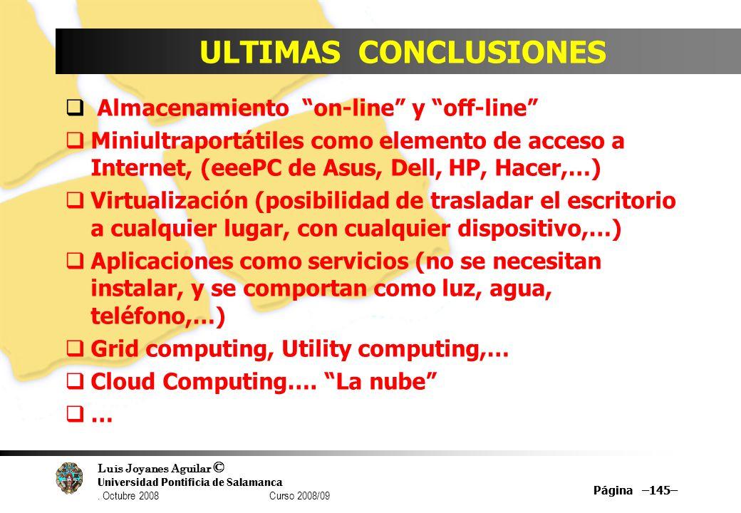 ULTIMAS CONCLUSIONES Almacenamiento on-line y off-line