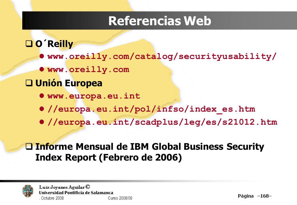 Referencias Web O´Reilly www.oreilly.com/catalog/securityusability/