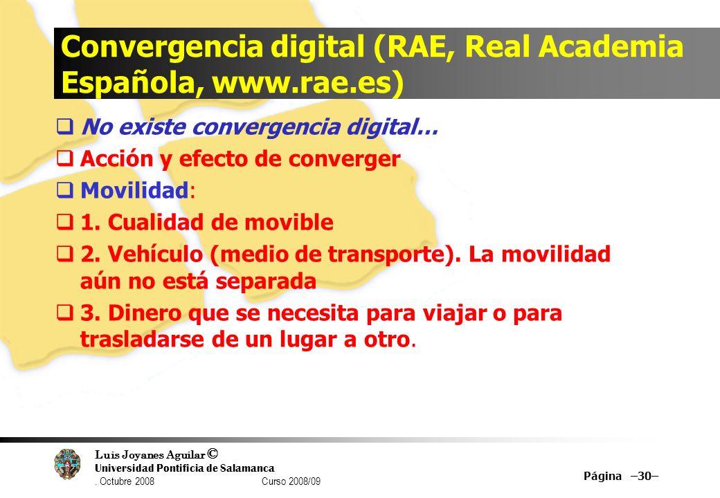 Convergencia digital (RAE, Real Academia Española, www.rae.es)