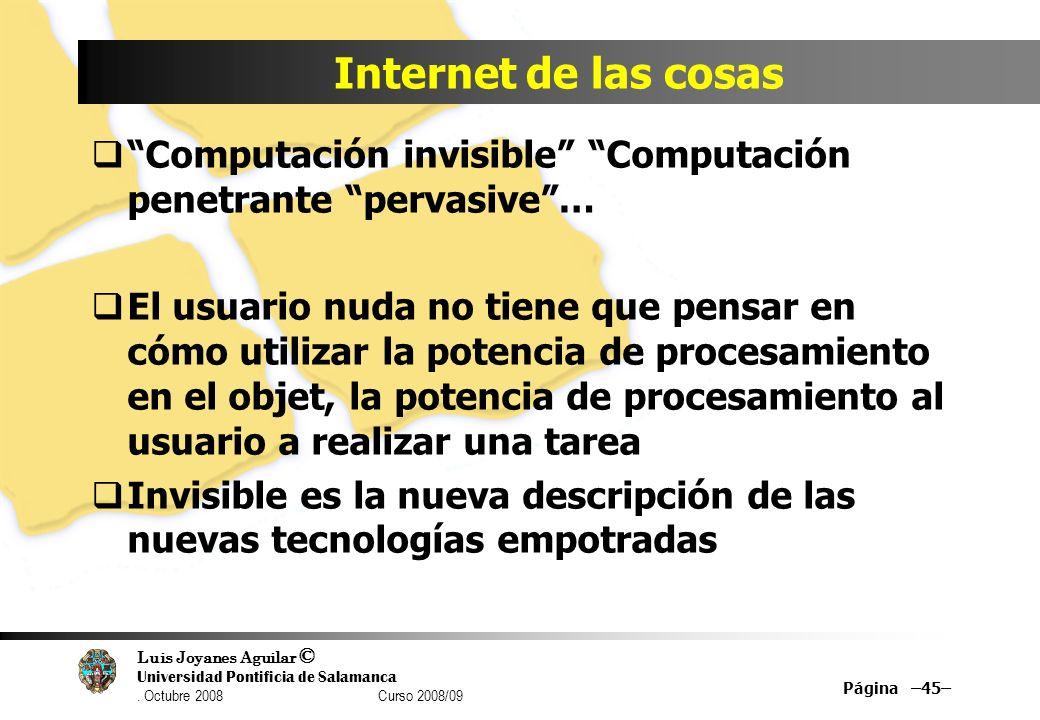 Internet de las cosas Computación invisible Computación penetrante pervasive …