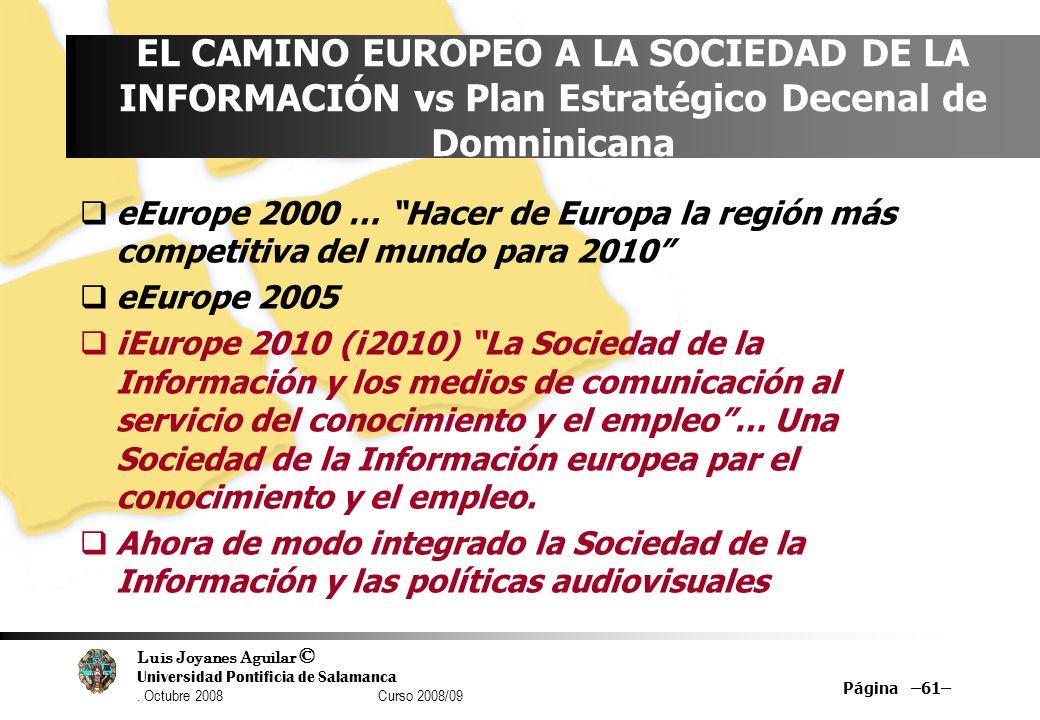 EL CAMINO EUROPEO A LA SOCIEDAD DE LA INFORMACIÓN vs Plan Estratégico Decenal de Domninicana