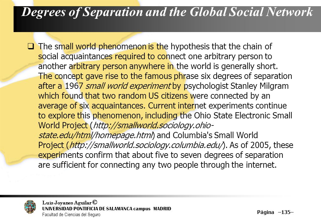 Degrees of Separation and the Global Social Network
