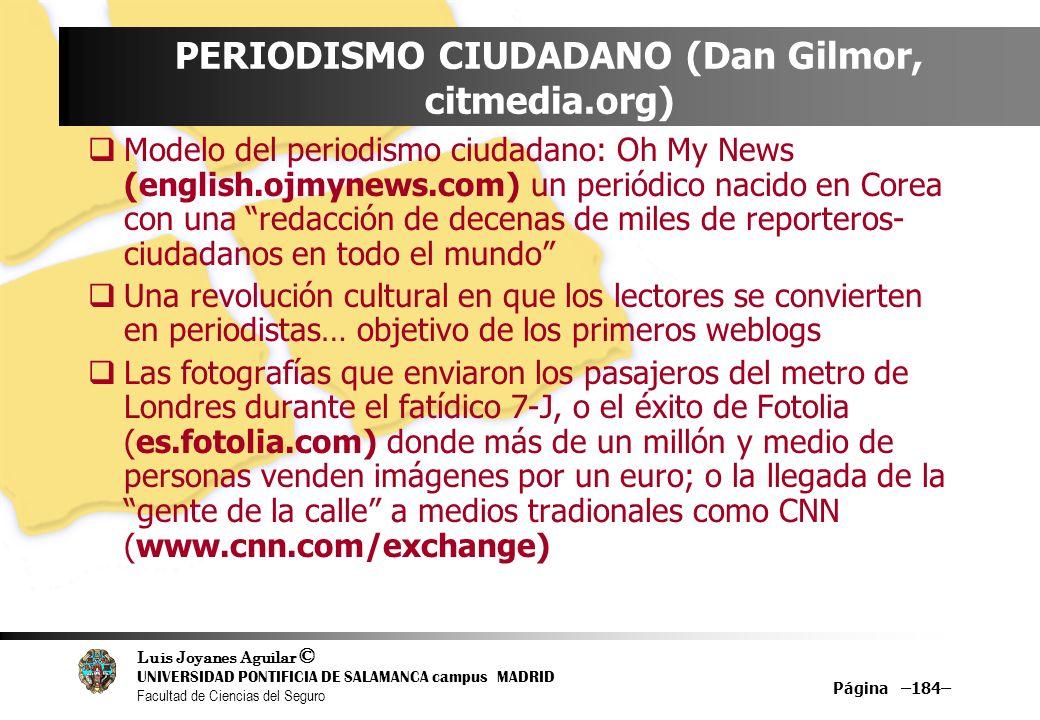 PERIODISMO CIUDADANO (Dan Gilmor, citmedia.org)