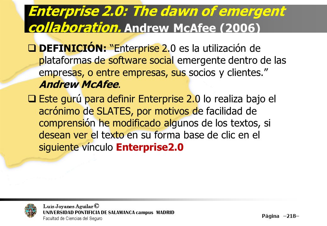 Enterprise 2. 0: The dawn of emergent collaboration