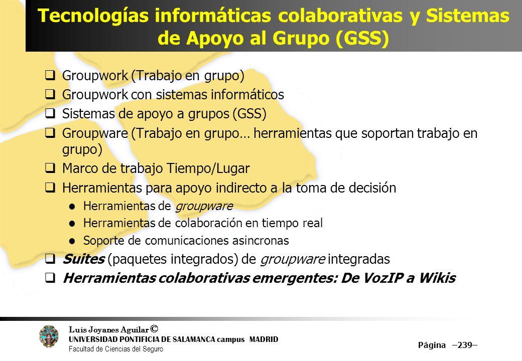 Tecnologías informáticas colaborativas y Sistemas de Apoyo al Grupo (GSS)