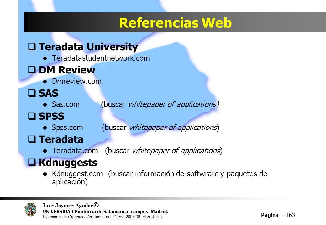 Referencias Web Teradata University DM Review SAS SPSS Teradata