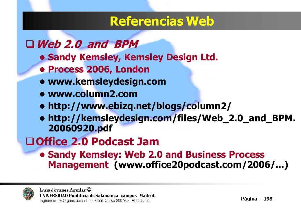 Referencias Web Web 2.0 and BPM Office 2.0 Podcast Jam