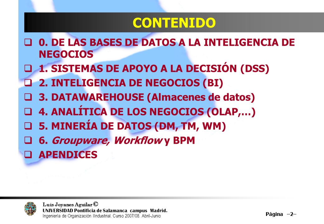 CONTENIDO 0. DE LAS BASES DE DATOS A LA INTELIGENCIA DE NEGOCIOS