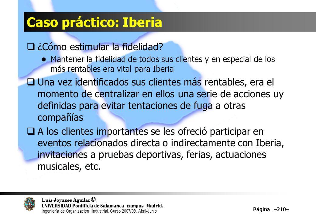 Caso práctico: Iberia ¿Cómo estimular la fidelidad