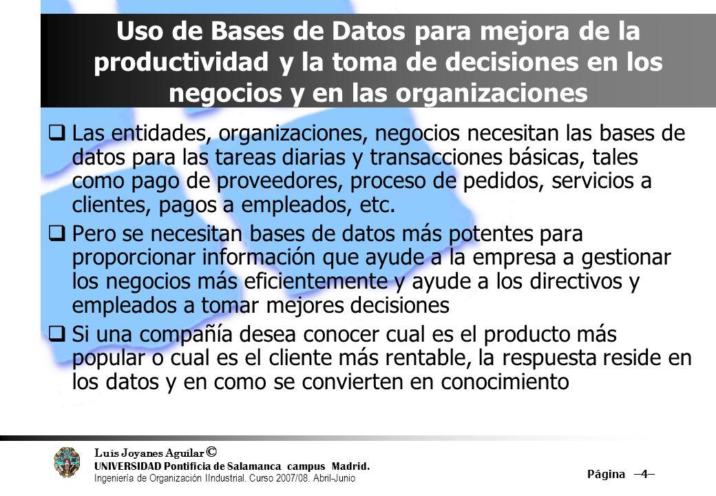 Uso de Bases de Datos para mejora de la productividad y la toma de decisiones en los negocios y en las organizaciones