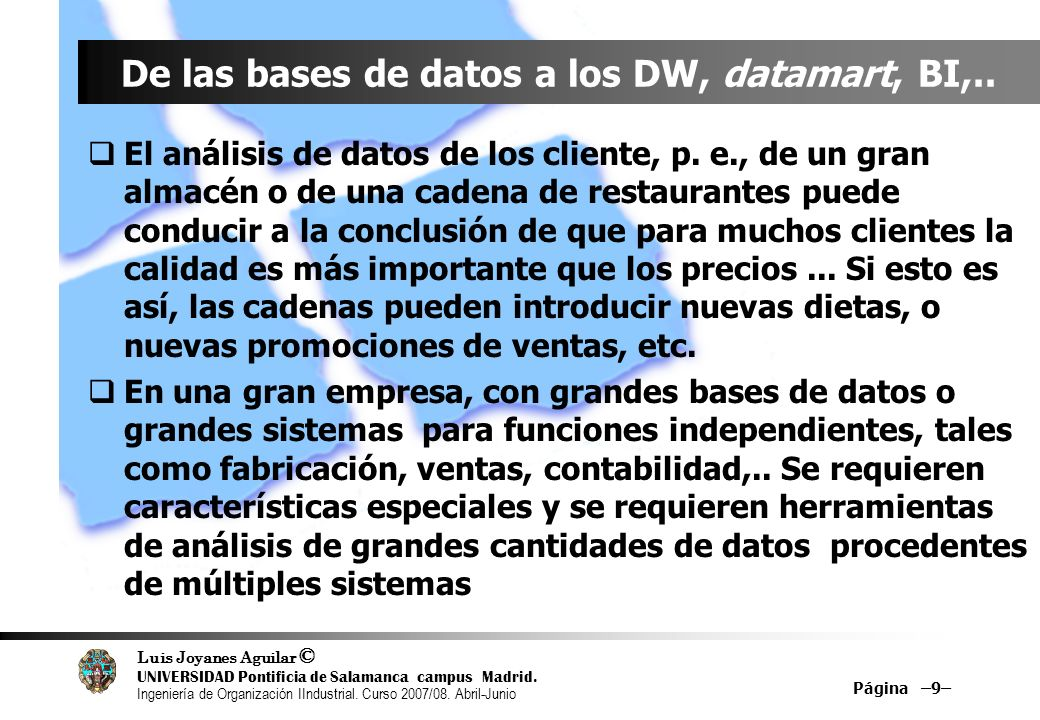 De las bases de datos a los DW, datamart, BI,..