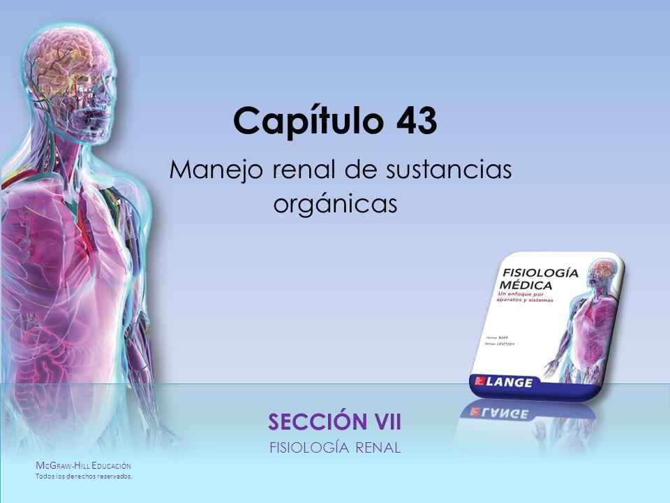 Capítulo 43 Manejo renal de sustancias orgánicas