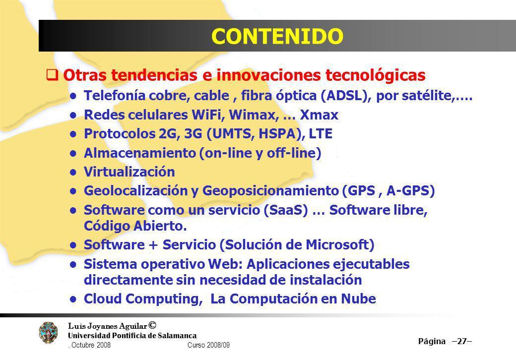 CONTENIDO Otras tendencias e innovaciones tecnológicas